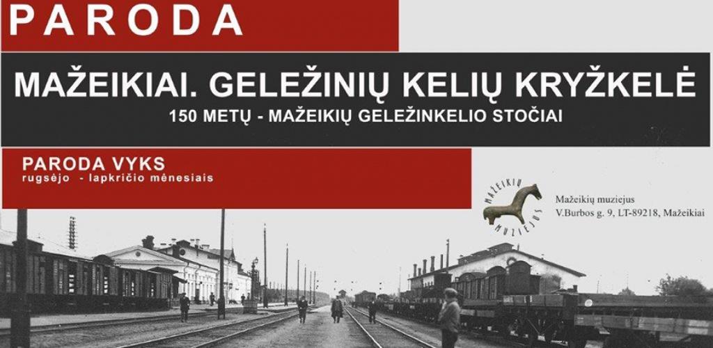 150 metų – Mažeikių geležinkelio stočiai